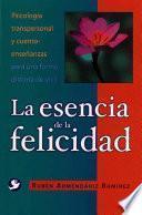Libro de La Esencia De La Felicidad