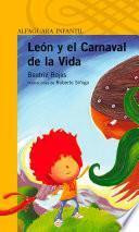 Libro de León Y El Carnaval De La Vida