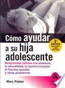 Libro de Como Ayudar A Su Hija Adolescente