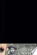 Libro de Viaje A Través De América Del Sur. Tomo I