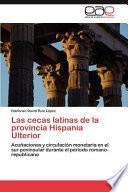 Libro de Las Cecas Latinas De La Provincia Hispania Ulterior