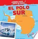 Libro de El Polo Sur (the South Pole)