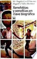 Libro de Xenofobias Y Xenofilias En Clave Biografica