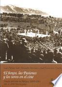Libro de 1898: Tercera Parte. El Boxeo, Las Pasiones Y Los Toros En El Cine
