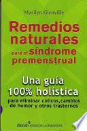 Libro de Remedios Naturales Para El Sindrome Premenstrual