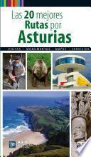 Libro de Las 20 Mejores Rutas Por Asturias
