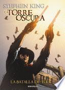Libro de La Batalla De Tull (la Torre Oscura [cómic] 8)