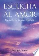 Libro de Escucha Al Amor