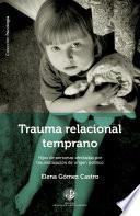 Libro de Trauma Relacional Temprano