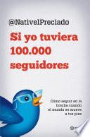 Libro de Si Yo Tuviera 100.000 Seguidores