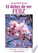Libro de El Deber De Ser Feliz