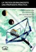 Libro de La TÁctica En Baloncesto. Una Propuesta PrÁctica