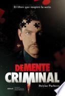 Libro de Demente Criminal (media Tie In)