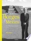 Libro de Borges Y México