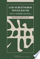Libro de Los Subgéneros Novelescos (teoría Y Modalidades Narrativas)
