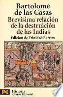 Libro de Brevísima Relación De La Destruición De Las Indias