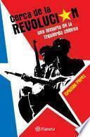 Libro de Cerca De La Revolución