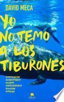 Libro de Yo No Temo A Los Tiburones