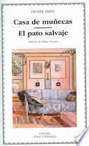 Libro de Casa De Muñecas ; El Pato Salvaje