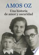 Libro de Una Historia De Amor Y Oscuridad
