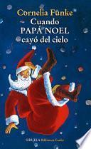 Libro de Cuando Papá Noel Cayó Del Cielo