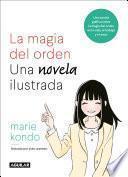 Libro de La Magia Del Orden. La Novela