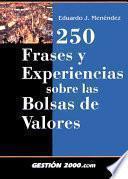 Libro de 250 Frases Y Experiencias Sobre Las Bolsas De Valores