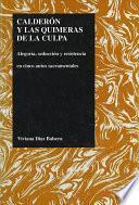 Libro de Calderón Y Las Quimeras De La Culpa