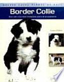 Libro de Border Collie (nuevas Guías Perros De Raza)
