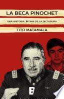 Libro de La Beca Pinochet