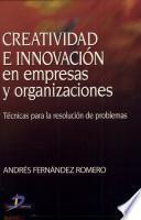 Libro de Creatividad E Innovación En Empresas Y Organizaciones