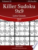 Libro de Killer Sudoku 9×9 Impresiones Con Letra Grande   Fácil   Volumen 25   270 Puzzles