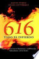 Libro de 616 Todo Es Infierno