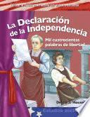 Libro de La Declaración De La Independencia (the Declaration Of Independence)