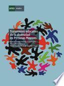 Libro de Tratamiento Educativo De La Diversidad En Personas Mayores