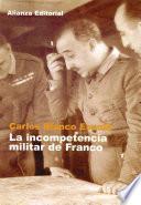 Libro de La Incompetencia Militar De Franco