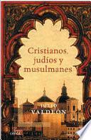 Libro de Cristianos, Judíos Y Musulmanes