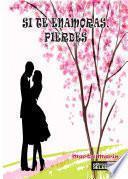 Libro de Si Te Enamoras Pierdes