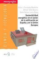 Libro de Sostenibilidad Energética En El Sector De La Edificación En España Y En La Unión Europea