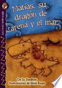 Libro de Matlas, Su Dragon De Arena Y El Mar