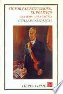 Libro de Víctor Paz Estenssoro, El Político