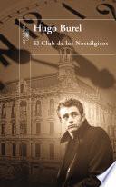 Libro de El Club De Los Nostálgicos