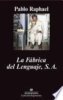 Libro de La Fábrica Del Lenguaje S.a.