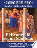 Libro de Come And See: El Evangelio Según San Juan