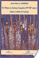 Libro de De L Afrique Aux Amériques Espagnoles, Xve Xixe Siècles