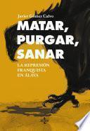 Libro de Matar, Purgar, Sanar