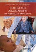 Libro de En Busca De Los Abrazos Perdidos De Nietos/as Y Abuelos/as