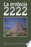 Libro de La Profecía 2222