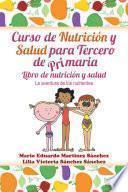 Libro de Curso De Nutrición Y Salud Para Tercero De Primaria