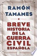 Libro de Breve Historia De La Guerra Civil